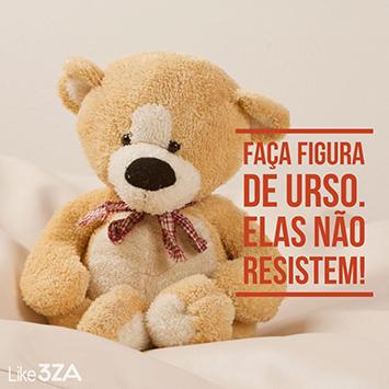 FAÇA FIGURA DE URSO!