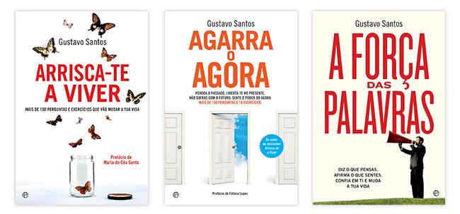 """Capa dos livros """"Arrisca-te a Viver"""", """"Agarra o Agora"""" e """"A Força das Palavras"""", de Gustavo Santos"""