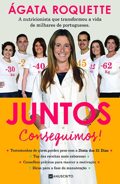 3 snacks nutritivos e poucos calóricos - capa do livro Juntos Conseguimos, da nutricionista Ágata Roquette