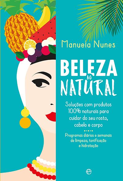 Cuide si, capa do Livro Beleza ao Natural, de Manuela Nunes