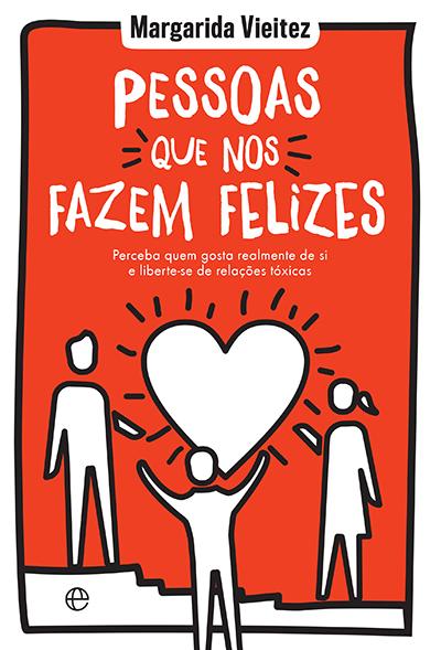 capa livro Pessoas que nos fazem felizes, de Margarida Vieitez