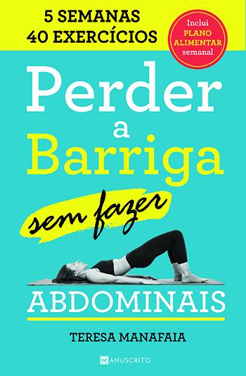 "Capa do livro ""Perder a barriga sem fazer abdominais"", de Teresa Manafaia (Manuscrito)."