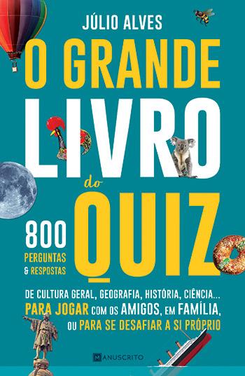 Capa do livro O Grande Livro do Quiz, de Júlio Alves -edição Manuscrito